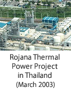 Rojana Thermal Power Project in Thailand (March 2003)