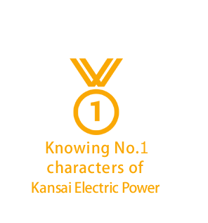 Knowing No.1 characters of Kansai Electric Power