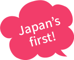 Japan's first!