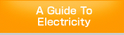 A Guide To Electricity